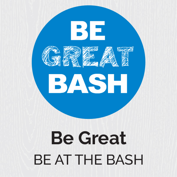 Come be a part of next year's Be Great Bash!